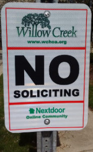 "Photo here of a sign that says ""No Soliciting in Willow Creek"""